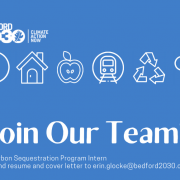 Join our team as our carbon sequestration program intern. Send resume and cover letter to erin.glocke@bedford2030.org