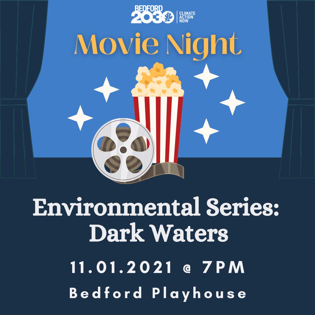 2021 Movie Night: Dark Waters